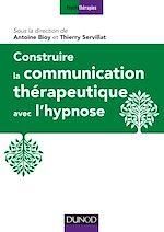 Télécharger le livre :  Construire la communication thérapeutique avec l'hypnose