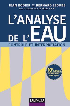 Téléchargez le livre :  L'analyse de l'eau - 10e éd.