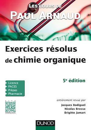Téléchargez le livre :  Les cours de Paul Arnaud - Exercices résolus de chimie organique