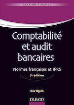 Télécharger cet ebook : Comptabilité et audit bancaires - 5e éd.