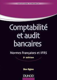 Comptabilité et audit bancaires - 5e éd.