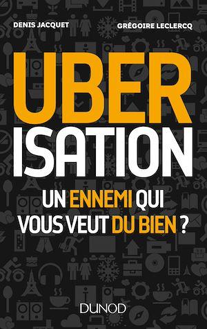 Téléchargez le livre :  Uberisation