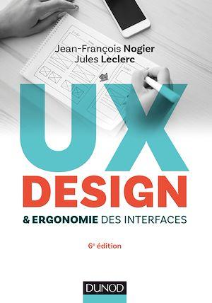 Téléchargez le livre :  UX Design et ergonomie des interfaces - 6e éd.
