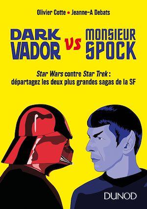 Téléchargez le livre :  Dark Vador vs M. Spock