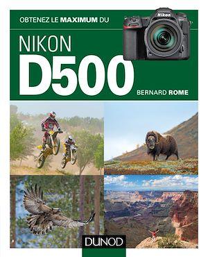 Téléchargez le livre :  Obtenez le maximum du Nikon D500