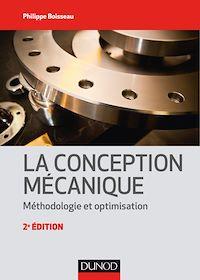 La conception mécanique - 2e éd.