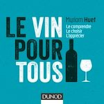 Télécharger le livre :  Le vin pour tous