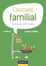 Télécharger le livre :  L'accueil familial - 2e éd.