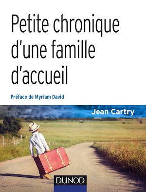 Téléchargez le livre :  Petite chronique d'une famille d'accueil - 3e éd.