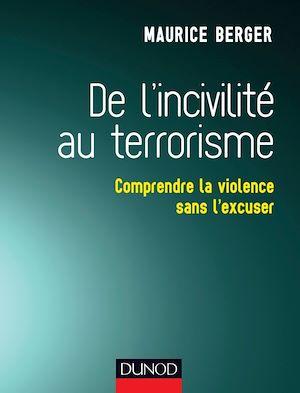 Téléchargez le livre :  De l'incivilité au terrorisme