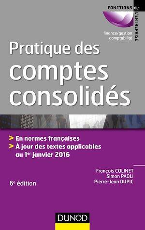 Téléchargez le livre :  Pratique des comptes consolidés - 6e éd.