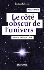 Télécharger le livre :  Le côté obscur de l'univers