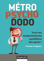 Télécharger le livre :  Métro, psycho, dodo
