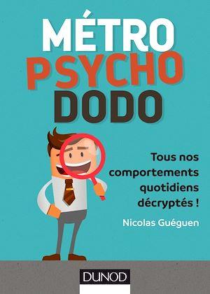 Téléchargez le livre :  Métro, psycho, dodo