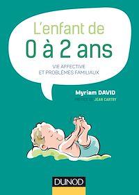 Télécharger le livre : L'enfant de 0 à 2 ans - 7e éd.