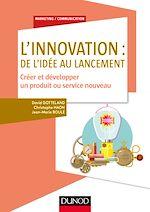 Télécharger le livre :  L'innovation : de l'idée au lancement