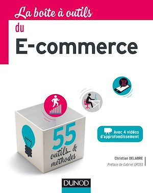 Téléchargez le livre :  La Boîte à outils du e-commerce