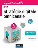 Télécharger le livre :  La Boîte à outils de la stratégie digitale omnicanale