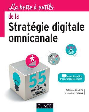 Téléchargez le livre :  La Boîte à outils de la stratégie digitale omnicanale