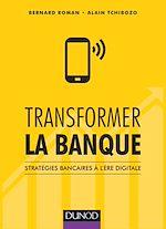 Télécharger cet ebook : Transformer la banque