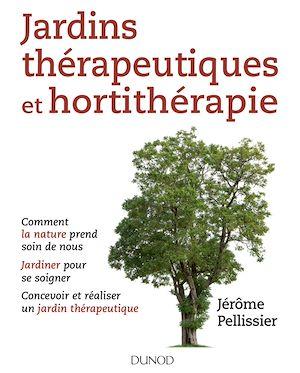 Téléchargez le livre :  Jardins thérapeutiques et hortithérapie