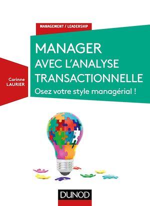 Téléchargez le livre :  Manager avec l'analyse transactionnelle