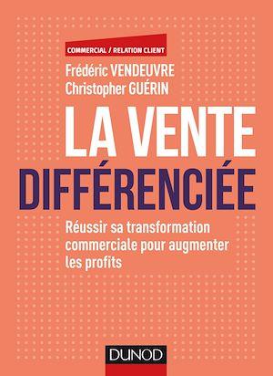 Téléchargez le livre :  La vente différenciée