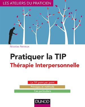 Téléchargez le livre :  Pratiquer la TIP - Thérapie Interpersonnelle