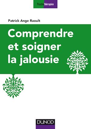 Téléchargez le livre :  Comprendre et soigner la jalousie