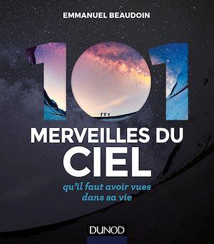 Téléchargez le livre :  101 merveilles du ciel... 2e éd.