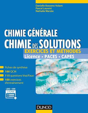 CHIMIE GENERALE : CHIMIE DES SOLUTIONS - EXERCICES ET METHODES  - EXERCICES ET METHODES