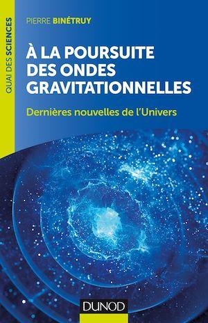 Téléchargez le livre :  A la poursuite des ondes gravitationnelles - 2e éd.