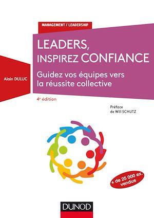 Téléchargez le livre :  Leaders, inspirez confiance - 4e éd.