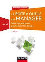 Télécharger le livre :  La Boîte à outils du manager - 3e éd.