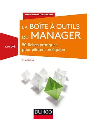 Téléchargez le livre :  La Boîte à outils du manager - 3e éd.