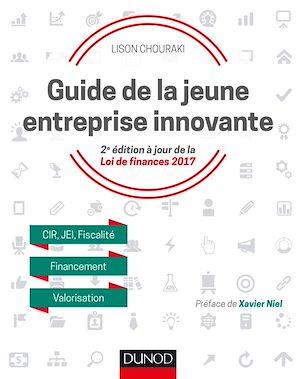 Téléchargez le livre :  Guide de la jeune entreprise innovante - 2e éd.