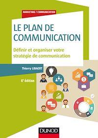 Télécharger le livre : Le plan de communication - 5e éd.