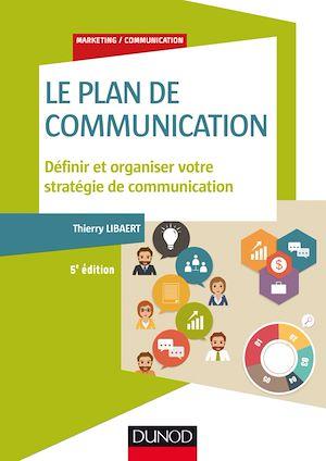 Téléchargez le livre :  Le plan de communication - 5e éd.