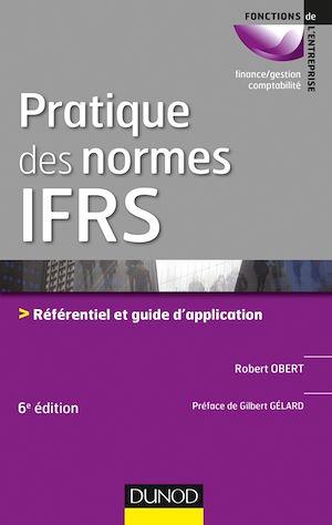 Téléchargez le livre :  Pratique des normes IFRS - 6e éd.