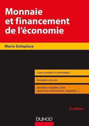 Téléchargez le livre :  Monnaie et financement de l'économie - 5e éd.