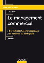 Télécharger cet ebook : Le management commercial - 2e éd.