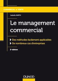 Le management commercial - 2e éd.