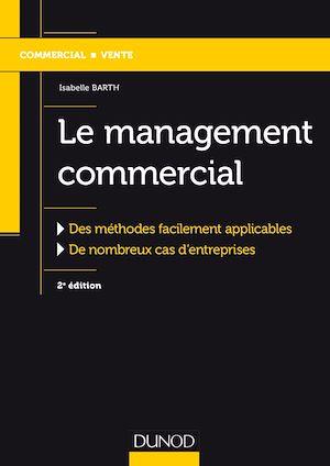 Téléchargez le livre :  Le management commercial - 2e éd.