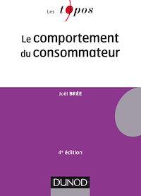 Le comportement du consommateur - 4e éd.