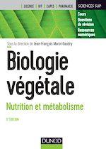 Télécharger le livre :  Biologie végétale : Nutrition et métabolisme - 3e éd.