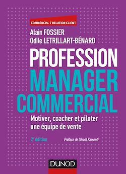 Téléchargez le livre numérique:  Profession manager commercial - 2e éd.