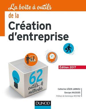 Téléchargez le livre :  La Boîte à outils de la Création d'entreprise - 5e éd.