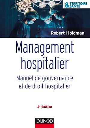 Téléchargez le livre :  Management hospitalier - 3e éd.