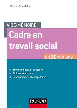 Téléchargez le livre :  Aide-mémoire - Cadre en travail social