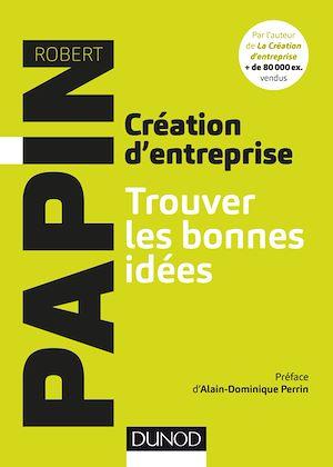 Téléchargez le livre :  Création d'entreprise : Trouver les bonnes idées